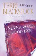 Never Again Good Bye