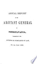 Reports of the Heads of Departments to the Governor of Pennsylvania  in Pursuance of the Law for the Fiscal Year Ending