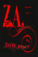 The Z.A. Chronicles - Vignettes Vol. 1