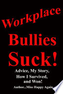 Read Online Workplace Bullies Suck! For Free