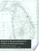 Report to the Government of Ceylon on the Pearl Oyster Fisheries of the Gulf of Manaar