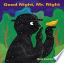 Good Night  Mr  Night Book