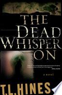 The Dead Whisper On Book