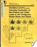 Cannabis Eradication on Non Federal and Indian Lands in the Contiguous United States and Hawaii