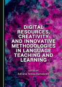 Pdf Digital Resources, Creativity and Innovative Methodologies in Language Teaching and Learning Telecharger