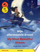 Mijn allermooiste droom     My Most Beautiful Dream  Nederlands     Engels  Book