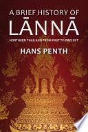 A Brief History of Lanna