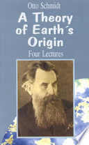 A Theory of Earth's Origin
