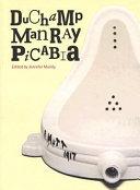 Duchamp Man Ray Picabia