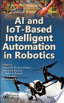 AI and IoT Based Intelligent Automation in Robotics Book