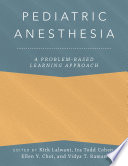 Pediatric Anesthesia  A Problem Based Learning Approach