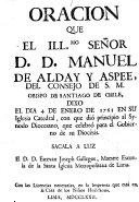 Oracion que     Manuel de Alday y Aspee     dixo el dia 4 de enero de 1763     Sacala a luz     Estevan Joseph Gallegos