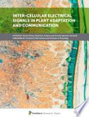 Inter Cellular Electrical Signals In Plant Adaptation And Communication