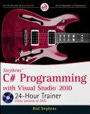 Stephens  C  Programming with Visual Studio 2010 24 Hour Trainer