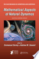 Mathematical Aspects of Natural Dynamos Book