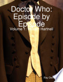 Doctor Who Episode By Episode  Volume 1 William Hartnell