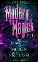 The Magick of Merlin [Pdf/ePub] eBook