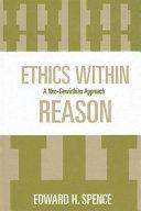 Ethics Within Reason