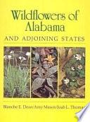 Wildflowers of Alabama and Adjoining States