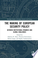 The Making of European Security Policy