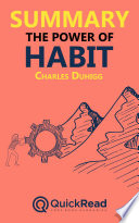 Summary Of The Power Of Habit By Charles Duhigg Free Book By Quickread Com PDF