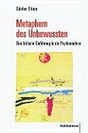 Metaphern des Unbewussten: eine kritische Einführung in die ...