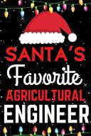 Santa s Favorite Agricultural Engineer