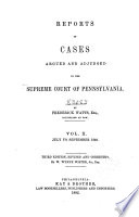 Reports of Cases Argued and Determined in the Supreme Court of Pennsylvania