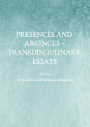 Presences and Absences     Transdisciplinary Essays