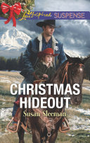 Christmas Hideout  Mills   Boon Love Inspired Suspense   McKade Law  Book 3