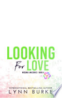 Looking for Love: An MMF Bisexual Menage Romance (LGBTQ Romance)