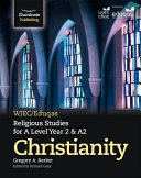 WJEC/Eduqas Religious Studies for A Level Year 2/A2: Christianity