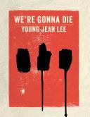 We're Gonna Die [Pdf/ePub] eBook