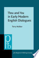 Thou and You in Early Modern English Dialogues Book