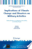 Implications of Climate Change and Disasters on Military Activities Book