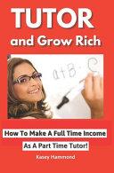 Tutor and Grow Rich!