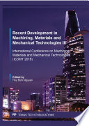 Recent Development in Machining  Materials and Mechanical Technologies III