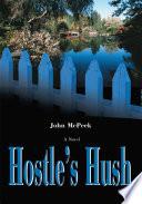 Hostle s Hush