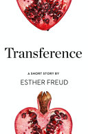Transference  A Short Story from the collection  Reader  I Married Him