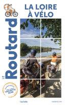 Pdf Guide du Routard la Loire à vélo Telecharger