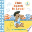 This Beach Is Loud
