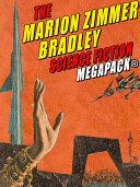 The Marion Zimmer Bradley Science Fiction MEGAPACK® [Pdf/ePub] eBook