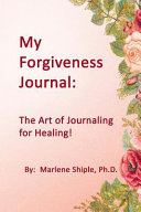 My Forgiveness Journal