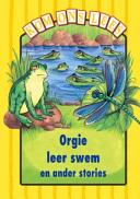 Books - Kom Ons Lees Geel Vlak: Orgie leer swem en ander stories | ISBN 9780333589946