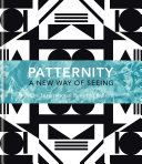 PATTERNITY: A New Way Of Seeing: The Inspirational Power Of ...