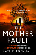 The Mother Fault  a gripping literary thriller with a dystopian twist