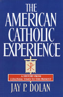 The American Catholic Experience Pdf/ePub eBook