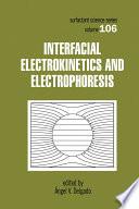 Interfacial Electrokinetics And Electrophoresis Book PDF