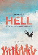 Welcome To Hell And Other Poems About Adulthood