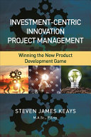 Investment centric Innovation Project Management
